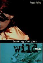 Hunting the Last Wild Man af Angela Vallvey
