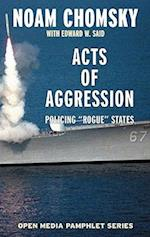 Acts of Aggression (Seven Stories Open Media)