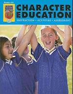 Character Education, Grades 6-8