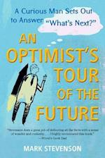 An Optimist's Tour of the Future af Mark Stevenson
