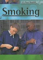 Smoking (IT'S YOUR HEALTH)