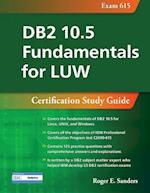 DB2 10.5 Fundamentals for Luw (DB2 DBA Certification)