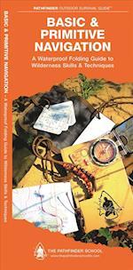 Basic & Primitive Navigation (Pathfinder Outdoor Survival Guide)