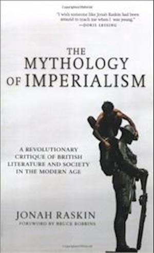 Bog, paperback The Mythology of Imperialism af Jonah Raskin