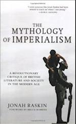 The Mythology of Imperialism af Jonah Raskin
