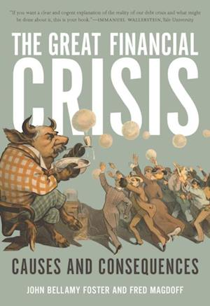 Great Financial Crisis af John Bellamy Foster, Fred Magdoff