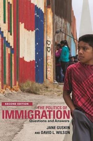 Bog, paperback The Politics of Immigration af David Wilson