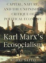 Karl Marx's Ecosocialism af Kohei Saito