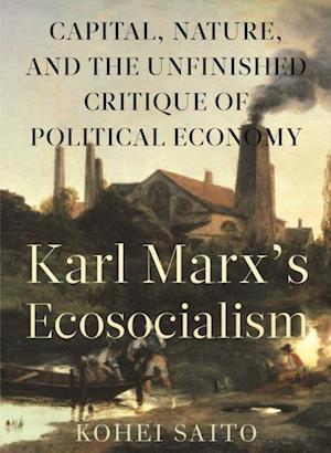 Karl Marx's Ecosocialism