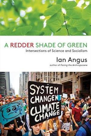 Bog, paperback A Redder Shade of Green af Associate Professor Ian Angus