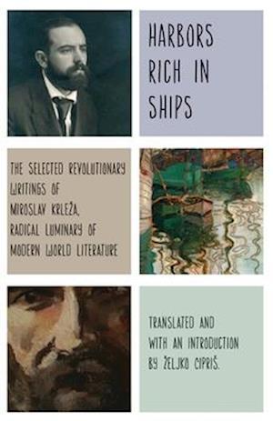 Bog, hardback Harbors Rich with Ships af Miroslav Krleza