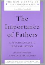 The Importance of Fathers (The New Library of Psychoanalysis, nr. 42)