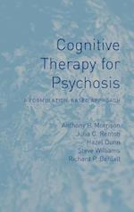 Cognitive Therapy for Psychosis: A Formulation-Based Approach af Hazel Dunn, Anthony P. Morrison, Julia C. Renton