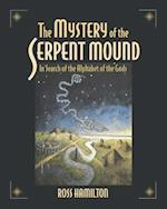 The Mystery of the Serpent Mound af Ross Hamilton, Patricia Mason
