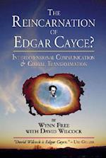The Reincarnation of Edgar Cayce?