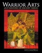 Warrior Arts and Weapons of Ancient Hawaii