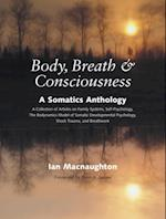 Body, Breath, and Consciousness