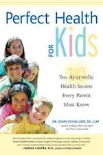 Perfect Health for Kids af John Douillard