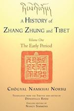 A History of Zhang Zhung and Tibet (nr. 1)