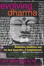 Evolving Dharma af Jay Michaelson