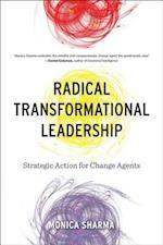 Radical Transformational Leadership