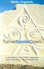 Turned Upside Down af Marko Pogacnik, Tony Mitton