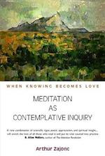 Meditation as Contemplative Inquiry
