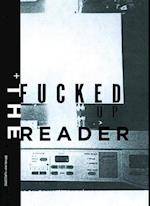 The Fucked Up Reader