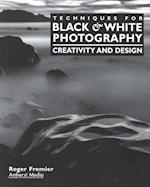 Techniques for Black & White Photography