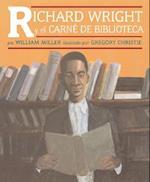 Richard Wright y El Carne de