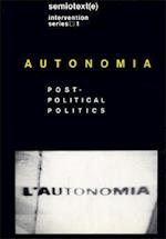 Autonomia (Semiotext(e)/ Intervention)