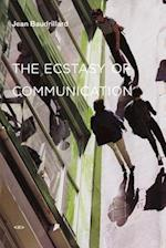 The Ecstasy of Communication (Semiotext (E) Foreign Agents)