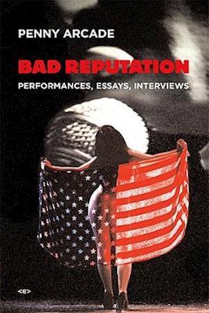 Bog hardback Bad Reputation af Penny Arcade Chris Kraus Ken Bernard