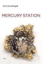 Mercury Station (Semiotext(e) Native Agents)