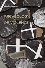 Archeology of Violence (Semiotext (E) Foreign Agents)