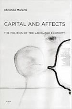 Capital and Affects (Semiotext (E) Foreign Agents)