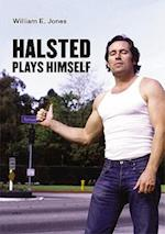Halsted Plays Himself (Semiotext(e) Native Agents)