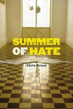 Summer of Hate (Semiotext(e) Native Agents)