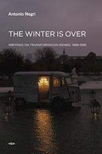 The Winter Is Over (Semiotext (E) Foreign Agents)