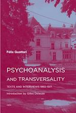 Psychoanalysis and Transversality (Semiotext (E) Foreign Agents)