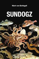 Sundogz (Semiotext(e) Native Agents)