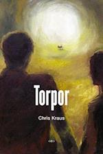 Torpor (Semiotext(e) Native Agents)