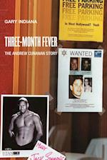 Three Month Fever (Semiotext(e) Native Agents)