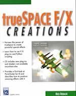 Truespace F/X Creations