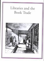 Libraries and the Book Trade (Publishing Pathways)