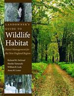 Landowner's Guide to Wildlife Habitat
