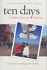 Ten Days of Birthright Israel (Brandeis Series in American Jewish History, Culture, & Life)
