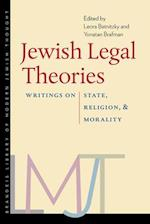 Jewish Legal Theories (The Brandeis Library of Modern Jewish Thought)