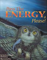Pass the Energy, Please! (Sharing Nature With Children Book)