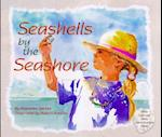 Seashells by the Seashore (Sharing Nature With Children Book)